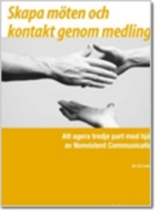 Att agera tredje part med hjälp av Nonviolent Communication