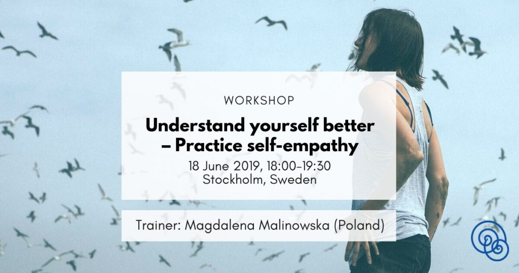 Understand-yourself-better-Practice-self-empathy-Empathic-Way-Europe-Magdalena-Malinowska-NVC-Stockholm